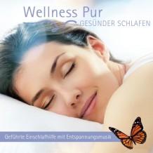 Wellness Pur - Gesünder Schlafen