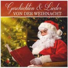 Geschichten & Lieder von der Weihnacht