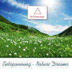 Entspannung - Nature Dreams