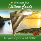 Wellness Pur- Sivio Condo, Entspannungsmusik mit Panflöte
