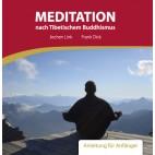 Meditation nach Tibetischem Buddhismus - Anleitung für Anfänger