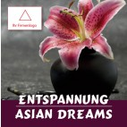 Entspannung - Asian Dreams