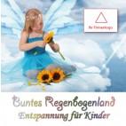 Buntes Regenbogenland - Entspannung für Kinder